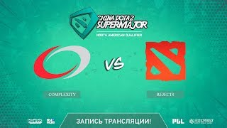 compLexity vs Rejects, China Super Major NA Qual, game 1 [Autodestruction]