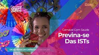 Carnaval com Saúde: Previna-se das ISTs