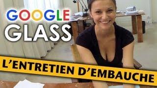 Un entretien d'embauche avec les Google Glass