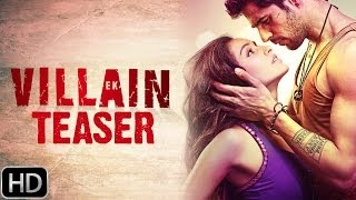 Ek Villain - Official Teaser Trailer