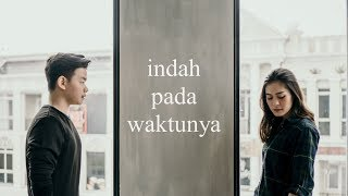 Video Rizky Febian & Aisyah Aziz - Indah Pada Waktunya (acoustic cover by eclat) MP3, 3GP, MP4, WEBM, AVI, FLV Juni 2018