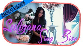 Video Suliyana - Sing Biso [OFFICIAL] MP3, 3GP, MP4, WEBM, AVI, FLV Januari 2019
