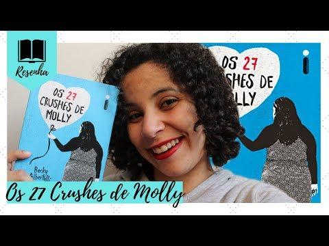 OS 27 CRUSHES DE MOLLY   RESENHA + SORTEIO   VEDA #19
