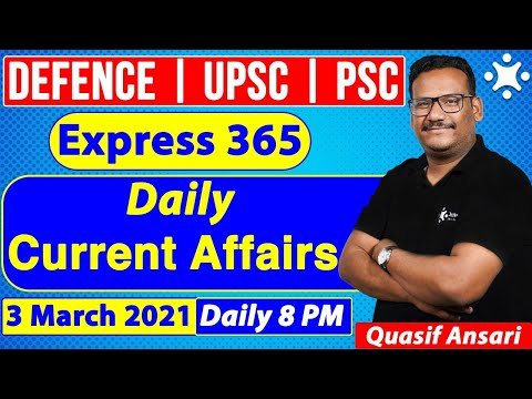 Daily Current Affairs Booster   3 March 2021   CDS CAPF UPSC   Defence Current Affairs