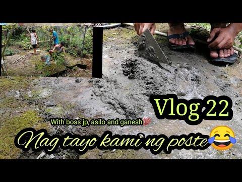 PAG TATAYO NG POSTE VLOG #22 W/ BOSS JP AND FRIENDS
