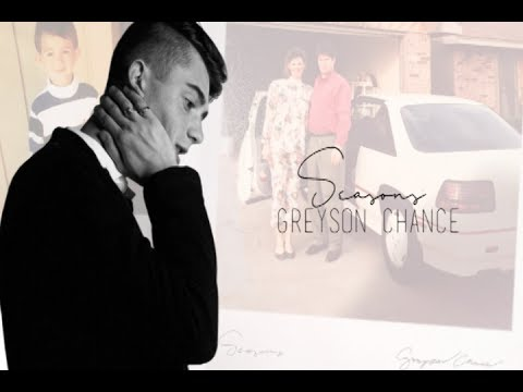 Seasons - Greyson Chance (Lyric Video)