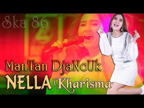 Nella Kharisma - MANTAN DJANCUK       cover SKA 86