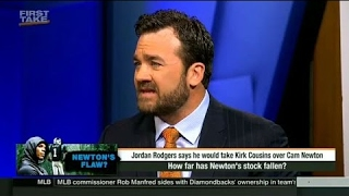 ESPN First Take - Jordan Rodgers would take Kirk Counsins over Cam Newton \/ 2017