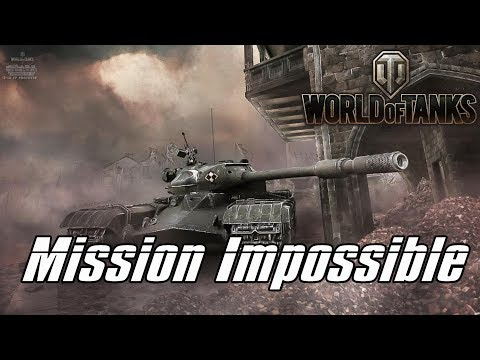 World Of Tanks - Mission Impossible