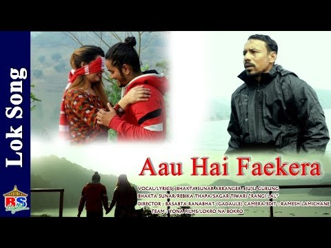 (Aau hai farkera | New Lok Song 2075/2018 By Bhaktra Sunar | Ft. Bhakta/Rebika/Sagar - Duration: 6 minutes, 28 seconds.)