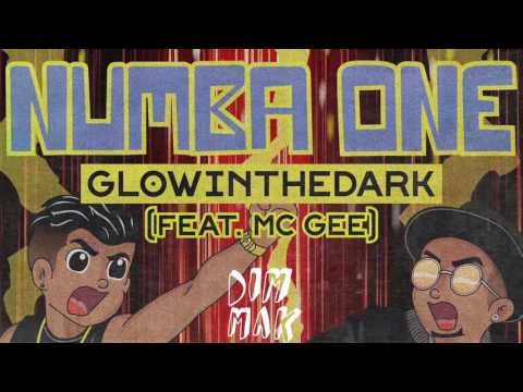 GLOWINTHEDARK - Numba One (feat. Mc Gee) [Audio] | Dim Mak Records