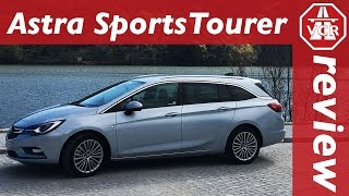 Astra Sports Tourer - Opel / Vauxhall / Holden - In-Depth Review, Full Test and Test Drive by Video Car Review