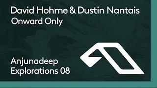 9. David Hohme & Dustin Nantais - Onward Only