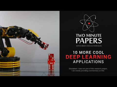 10 More Cool Deep Learning Applications | Two Minute Papers #52 (видео)
