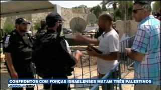 Confrontos com forças israelenses em Jerusalém e na Cisjordânia causaram a morte de três palestinos e deixaram cerca de 400 feridos.