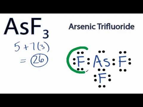 AsF3 Lewis Structure: How to Draw the Lewis Structure for Arsenic Trifluoride