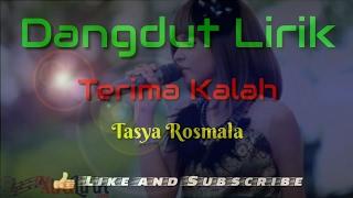 Terima Kalah ( Lirik ) - Tasya Rosmala