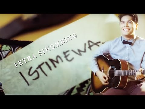 PETRA SIHOMBING - Istimewa (Official Music Video Clip)