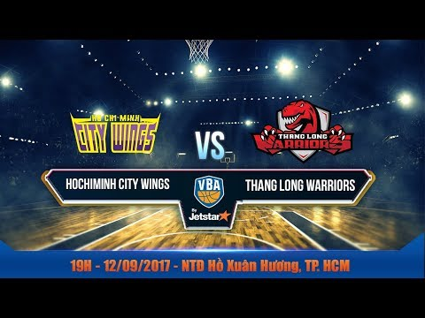 #Livestream VBA 2017 ||  Game 6: Hochiminh City Wings vs Thang Long Warriors | 12/09