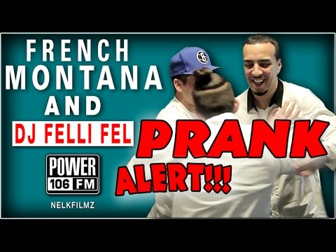 pranked - We teamed up with NelkFilmz to prank DJ Felli Fel and French Montana while they were in the middle of their interview! Power 106 YouTube Channel: Subscribe Now - http://bit.ly/17Rrvxu For...