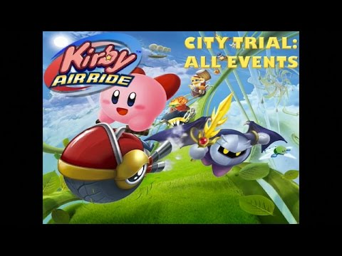 Kirby Air Ride City Trial: All Events