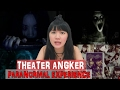 PARANORMAL EXPERIENCE  THEATER ANGKER waptubes
