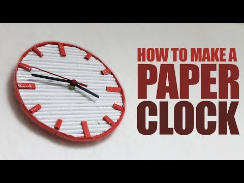 How To Make A Paper Clock That Works