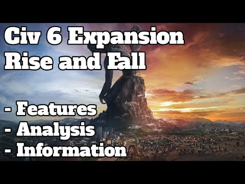 Everything we know about Civ 6 Rise and fall in 15 minutes or less - Civ 6 Rise and Fall information