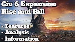Video Everything we know about Civ 6 Rise and fall in 15 minutes or less - Civ 6 Rise and Fall information MP3, 3GP, MP4, WEBM, AVI, FLV Maret 2018