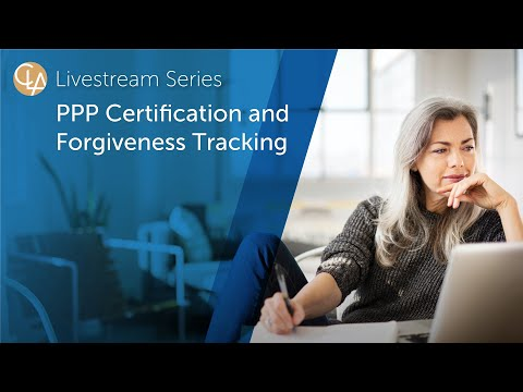 PPP Certification and Forgiveness Tracking