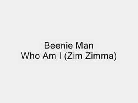 Video Beenie Man - Who Am I (Zim Zimma) download in MP3, 3GP, MP4, WEBM, AVI, FLV January 2017