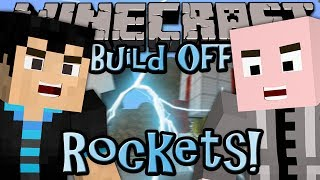 Minecraft: Build Off - ROCKETS - w/ Vasehh (2/15)