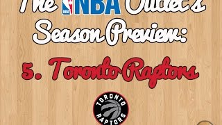 The NBA Outlet's Preview Series 5. Toronto Raptors