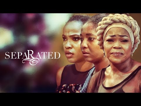 Separated | iROKOtv Nollywood Movie 2020 | PREVIEW