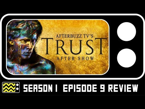 Trust Season 1 Episodes 8 & 9 Review & Reaction | AfterBuzz TV