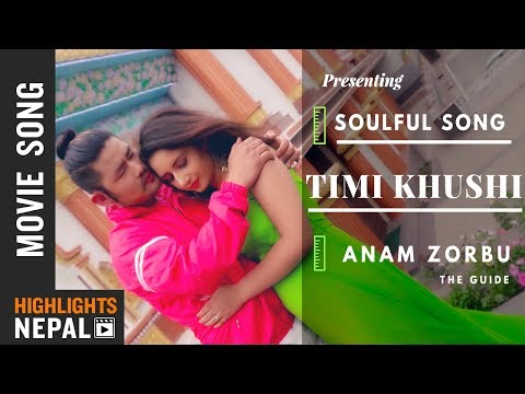 (Timi Khushi  | New Nepali Movie ANAM ZORBU Song 2018/2075 | Denzam Lepcha | Bhumika Upreti - Duration: 6 minutes, 1 second.)