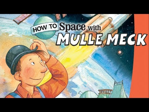 How to Space with Mulle Meck