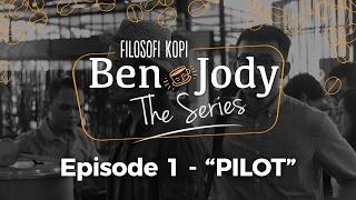 Nonton FILOSOFI KOPI THE SERIES: Ben & Jody - Ep 1