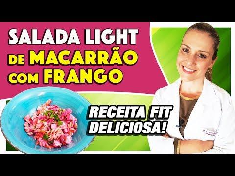 Nutricionista - Receita de Salada Light de Macarrão com Frango [FIT]