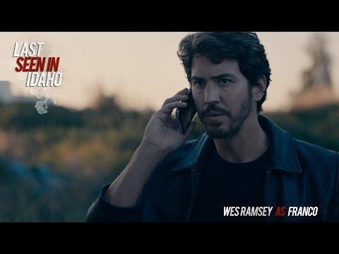 Wes Ramsey - Interview - Last Seen In Idaho