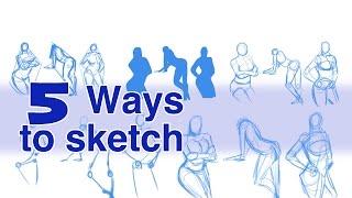 5 WAYS TO SKETCH