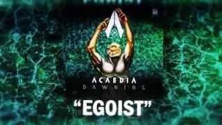 "Download Lagu Acaedia - ""Egoist"" Mp3"