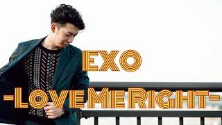 """So-ki☆ – """"EXO – Love Me Right"""""""