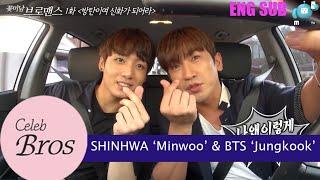"Video Shinhwa Minwoo & BTS Jungkook, Celeb Bros S8 EP1 ""BTS, Be A Legend!"" MP3, 3GP, MP4, WEBM, AVI, FLV November 2018"
