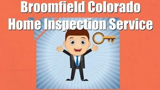 Broomfield (CO) United States  city photo : Broomfield Colorado Home Inspection Service