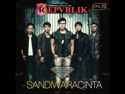 [FULL ALBUM] Repvblik - Sandiwara Cinta [2014] Mp3