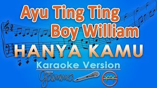Video Ayu Ting Ting & Boy William - Hanya Kamu OST Dimsumartabak (Karaoke Lirik Tanpa Vokal) by GMusic MP3, 3GP, MP4, WEBM, AVI, FLV Juni 2018