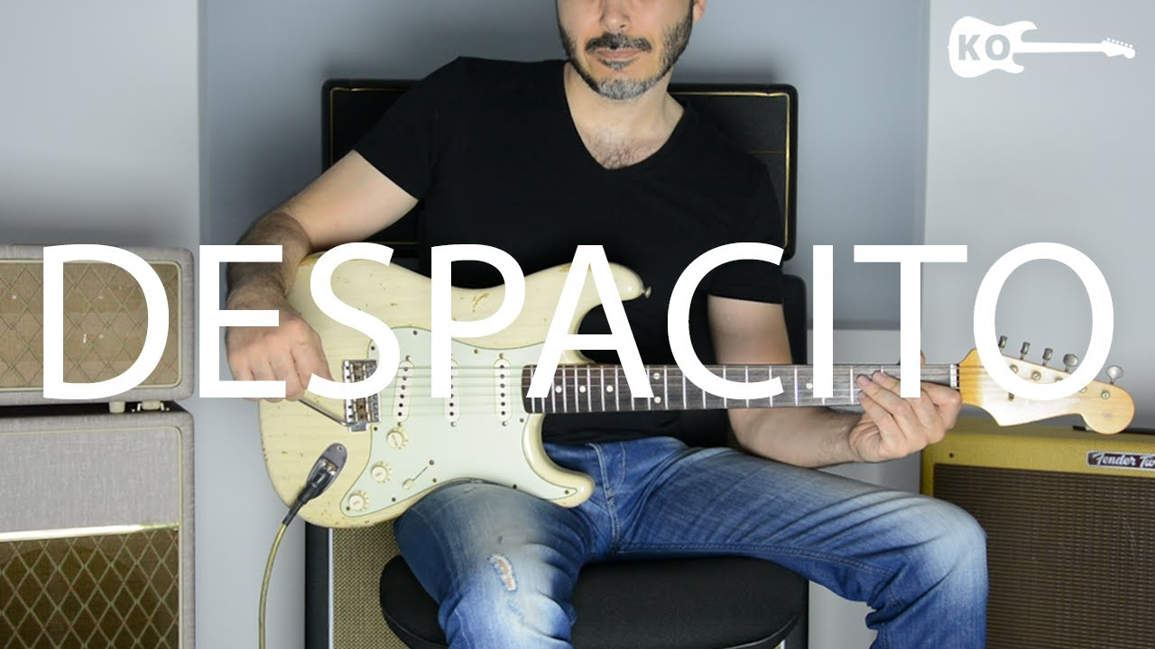 Despacito – Luis Fonsi, Daddy Yankee ft. Justin Bieber – Electric Guitar Cover by Kfir Ochaion