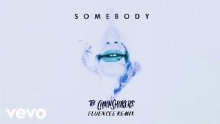 Download Lagu The Chainsmokers, Drew Love - Somebody (Fluencee Remix - Audio) Mp3