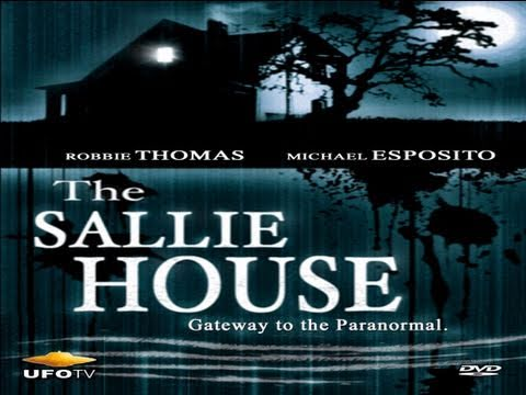 THE SALLIE HOUSE: The Most Haunted House In America - FEATURE